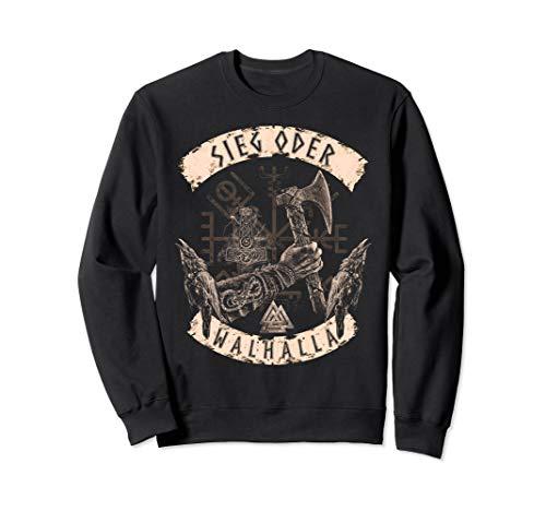 Wikinger Sieg oder Walhalla - Wikinger Axt - Raben - Valknut Sweatshirt