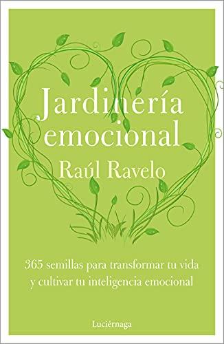 Jardinería emocional (LIBROS DE CABECERA)