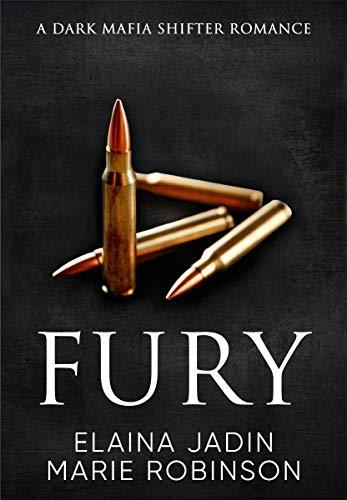 Fury: A Dark Mafia Shifter Romance (Blackfang Barons Book 2)