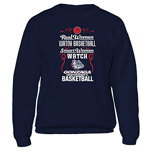 FanPrint Gonzaga Bulldogs Sweatshirt - Real Women Smart Women Basketball - Crewneck Sweatshirt/Navy/L