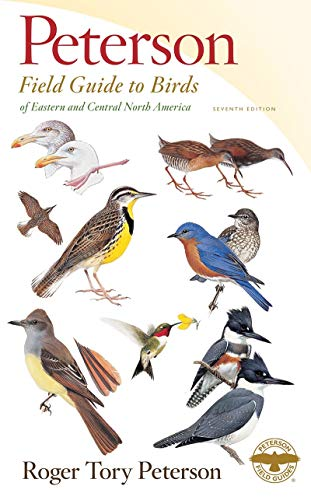 Peterson Field Guide to Birds of Eastern & Central North America, Seventh Edition (Peterson Field Guides)