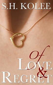 Of Love & Regret  Madison & Logan Book 1