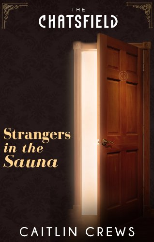 Strangers in the Sauna (A Chatsfield Short Story, Book 6) (English Edition)