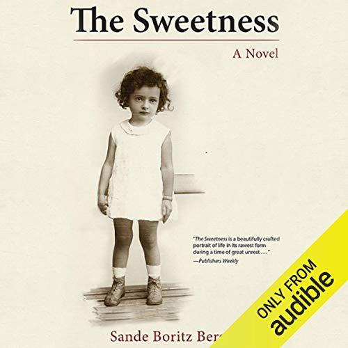 The Sweetness audiobook cover art