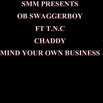 Mind Your Own Business - Single
