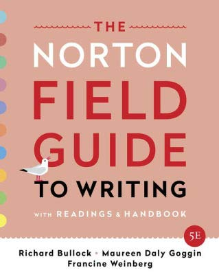 The Norton Field Guide to Writing with Readings and Handbook, 5e with access card including The Little Seagull Handbook, 3e ebook + InQuizitive