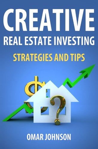 Real Estate Investing Books! - Creative Real Estate Investing Strategies And Tips