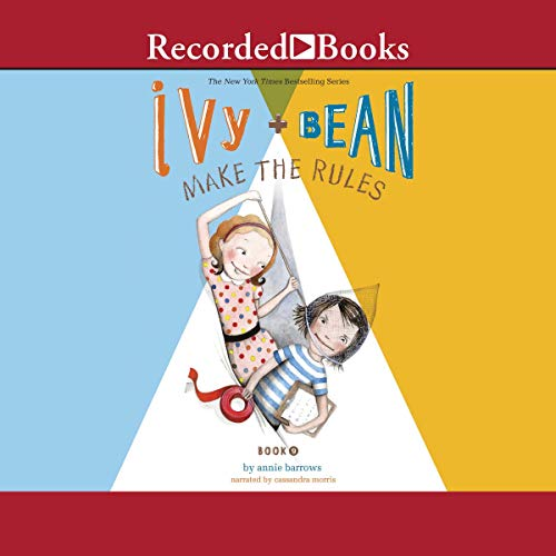 Ivy and Bean Make the Rules audiobook cover art