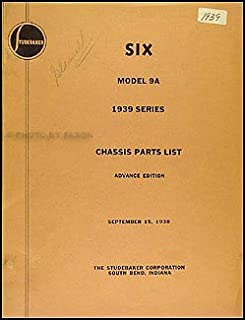 1939 Studebaker Commander Chassis Parts Book Advance Edition Original