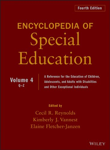 Encyclopedia of Special Education, Volume 4: A Reference for the Education of Children, Adolescents, and Adults Disabili