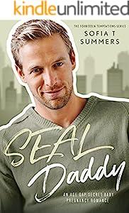 SEAL Daddy: An Age Gap Secret Baby Pregnancy Romance (Forbidden Temptations)