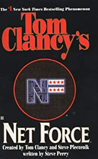 TOM CLANCY'S NET FORCE: Net Force, Hidden Agendas, Night Moves, Breaking Point, Point of Impact, & CyberNation. (Net Force, 1, 2, 3, 4, 5, & 6)