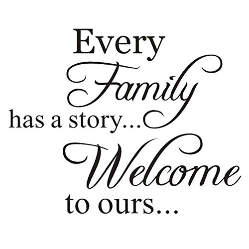 """Pegatina de pared negra con texto en inglés \""""Every Family Have A Story\"""", \""""Welcome to ours\"""", \""""Welcome to ours\"""" (17.3 × 13.4 pulgadas) (negro)"""