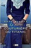 La petite couturière du Titanic - Format Kindle - 7,99 €