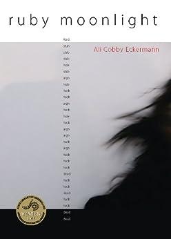 Ruby Moonlight by [Ali Cobby Eckermann]