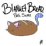 Blanket Bread