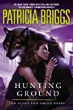 BY Briggs, Patricia ( Author ) [{ Hunting Ground (Alpha and Omega #2) - Street Smart By Briggs, Patricia ( Author ) Jan - 07- 2014 ( Hardcover ) } ]