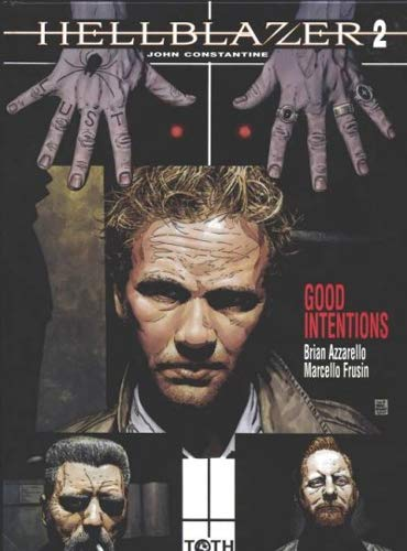 Hellblazer - John Constantine, Tome 2 : Good Intentions