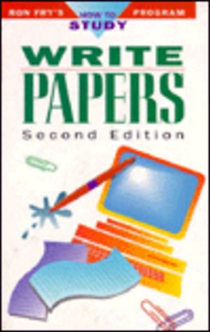 Write Papers Ron Frys How To Study Program