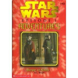 Danger On Naboo - Book  of the Star Wars Legends