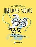 Habilitats socials (Grans eines per a petits guerrers Book 4) (Catalan Edition)
