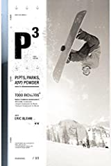 P3: Pipes, Parks, and Powder Hardcover