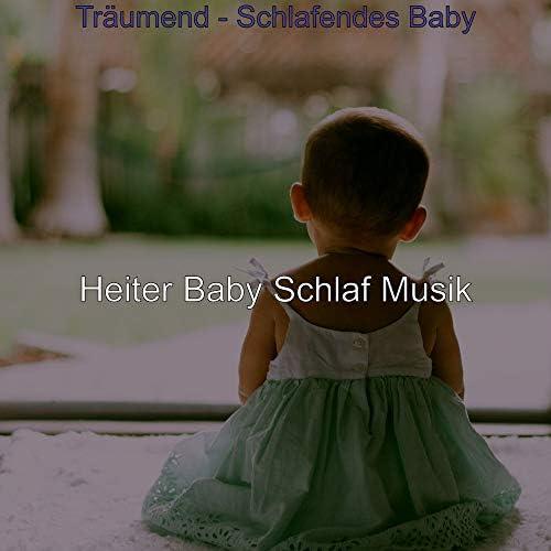 Heiter Baby Schlaf Musik