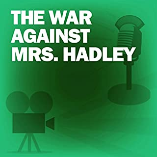 The War Against Mrs. Hadley audiobook cover art