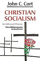 Christian Socialism: An Informal History