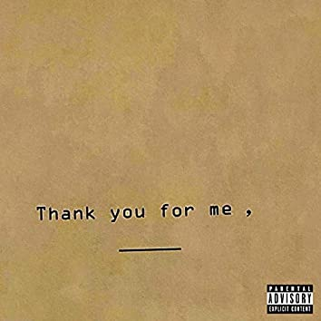Thank You for Me