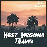 West Virginia Travel Calendar 2022: 2021-2022 West Virginia Weekly & Monthly Planner | 2-Year Pocket Calendar | 19 Months | Organizer | Agenda | Appointment | For West Virginia Lovers