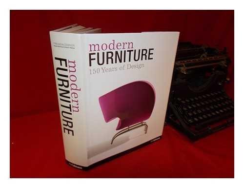Modern furniture = Meubles modernes = Moderne meubels: 150 years of design = 150 ans de design = 150 jaar design