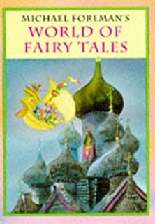 World of Fairy Tales by Michael Foreman (1994-10-20)