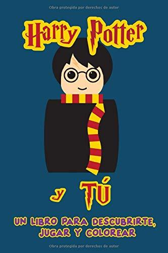 Harry Potter y tú: Un libro para descubrirte, jugar y colorear. Libro con preguntas. Libro para colorear. Regalo para fans de los libros de Harry Potter. Libro de actividades para niños