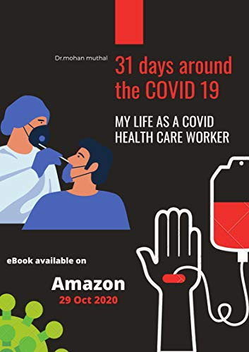 31 days around the COVID 19: My life as a covid health care worker (English Edition)