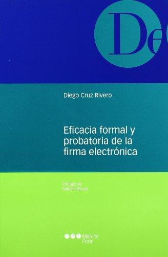 Eficacia formal probatoria firma electrónica