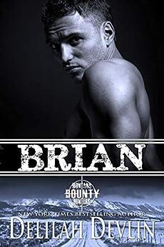 Brian (Montana Bounty Hunters Book 9) by [Delilah Devlin]