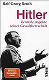 Hitler: Zentrale Aspekte seiner Gewaltherrschaft