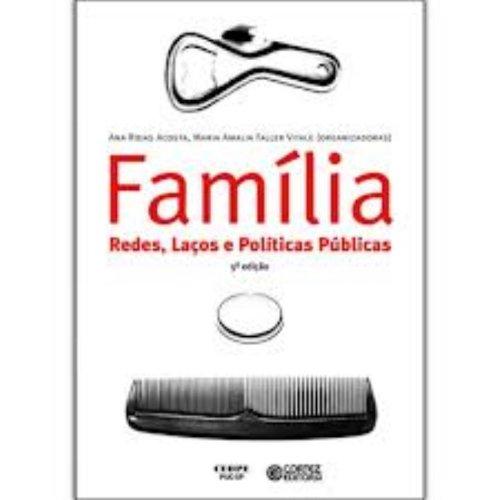 Família: redes, laços e políticas públicas