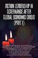 Action Leadership in Governance After Global Economic Crisis