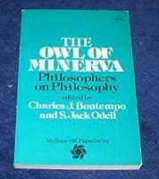 Owl of Minerva: Philosophers on Philosophy