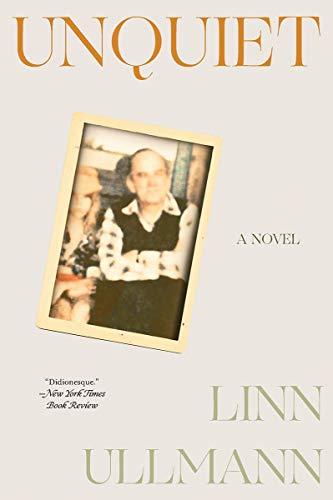 Unquiet: A Novel