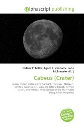 Cabeus (Crater): Moon, Impact crater, Earth, Sunlight, Telescope, Malapert, Newton (lunar crater), Giovanni Battista Riccioli, Newton (crater), ... Union, Mary Adela Blagg, Lunar Prospector