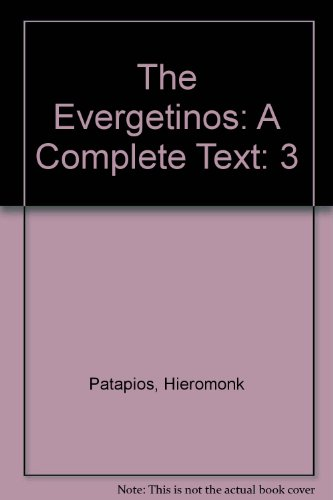 The Evergetinos: A Complete Text: 3
