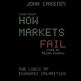 How Markets Fail audiobook cover art