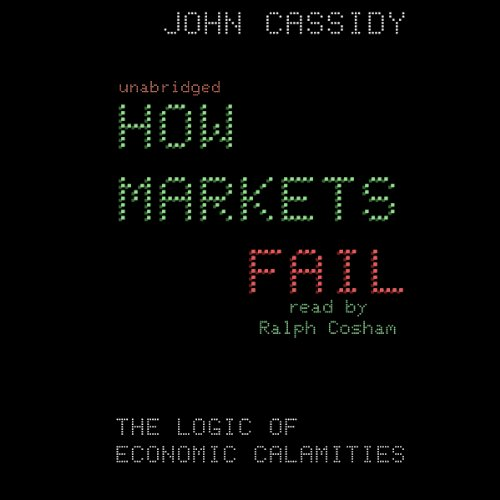How Markets Fail audiobook cover art