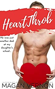 HeartThrob: A single dad romantic comedy (Heart Duet Book 1)