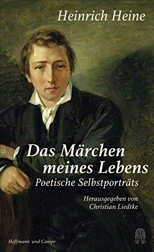 """""""Das Märchen meines Lebens"""": Poetische Selbstporträts"""