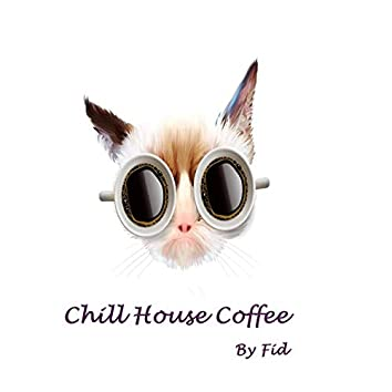 Chill House Coffee