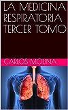 LA MEDICINA RESPIRATORIA TERCER TOMO
